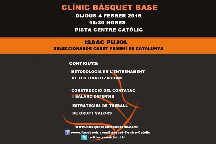 clinic isaac pujol 2016, al basquet Centre Catolic de LH